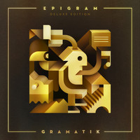 Gramatik - Epigram: Deluxe Edition (Explicit)