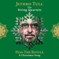 Jethro Tull - Pass the Bottle (A Christmas Song)