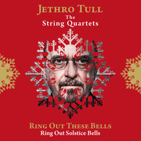 Jethro Tull - Ring Out These Bells (Ring Out, Solstice Bells)