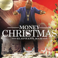 Elephant Man - Money Christmas