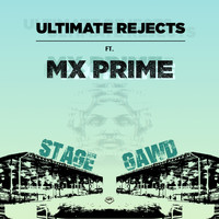 Ultimate Rejects - Stage Gawd