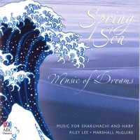 Riley Lee - Spring Sea: Music Of Dreams