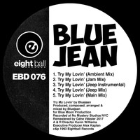BLUEJEAN - Try My Lovin'