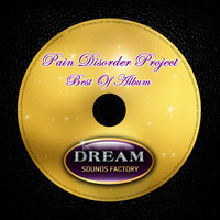 Pain Disorder Project - Best Of Album
