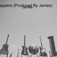 James - It Happens (Produced By James)