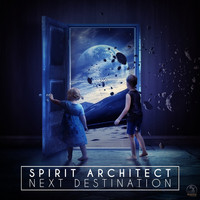 Spirit Architect - Next Destination