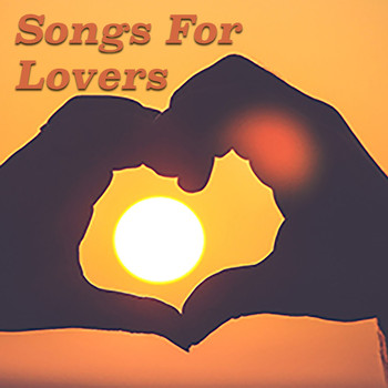 Various Artists - Songs For Lovers