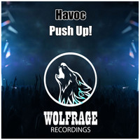 Havoc - Push Up!