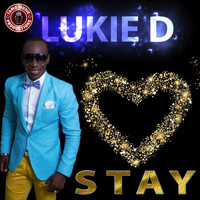 Lukie D - Stay