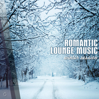 Various Artists - Romantic Lounge Music Winter Session