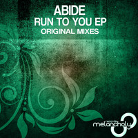 Abide - Run To You EP