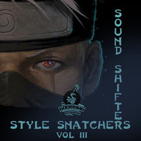 Sound Shifter - Style Snatchers, Vol. 3
