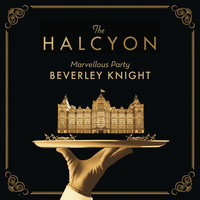 "Beverley Knight - Marvellous Party (From ""The Halcyon"" Television Series Soundtrack)"