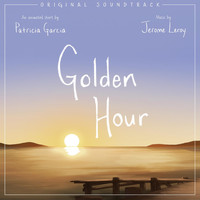 Jerome Leroy - Golden Hour (Original Soundtrack)