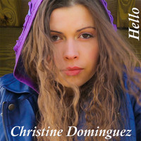 Christine Dominguez - Hello