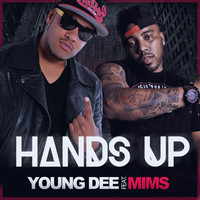 MIMS - Hands Up (feat. Mims)