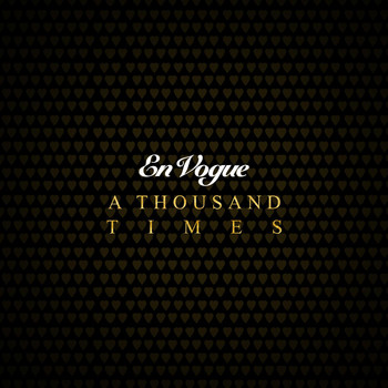 En Vogue - A Thousand Times