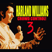 Harland Williams - Crowd Control 3