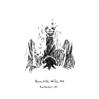 Kaskade & Deadmau5 - Beneath with Me (feat. Skylar Grey) (Kaskade's V.4)