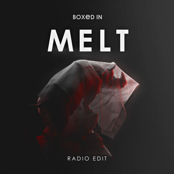Boxed In - Melt (Radio Edit)