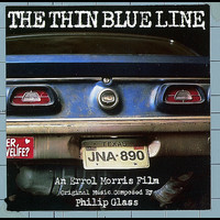 Philip Glass - The Thin Blue Line (Original Soundtrack)