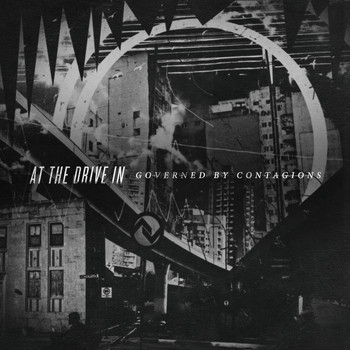 At The Drive-In - Governed By Contagions