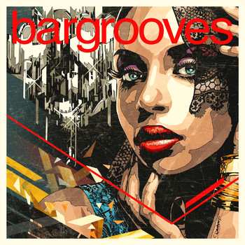 Various Artists - Bargrooves Deluxe Edition 2017