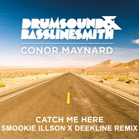 Drumsound & Bassline Smith - Catch Me Here (feat. Conor Maynard) (Smookie Illson x Deekline Remix)