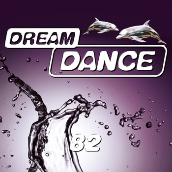 Various Artists - Dream Dance, Vol. 82