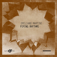 Emiliano Martini - Piping Rhythms