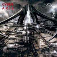 Cyber Axis - Fool Energy