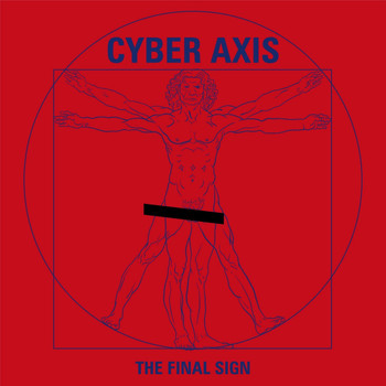 Cyber Axis - The Final Sign