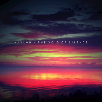 Vaylon - The Void of Silence
