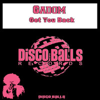 Gadom - Get You Back