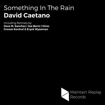 David Caetano - Something In The Rain