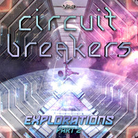 Circuit Breakers - Explorations, Pt. 2