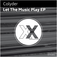 Colyder - Let The Music Play EP