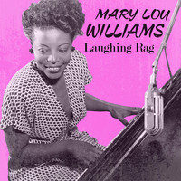Mary Lou Williams - Laughing Rag