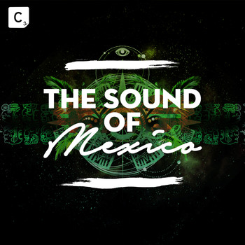 Various Artists - Cr2 Records Presents: The Sound Of Mexico