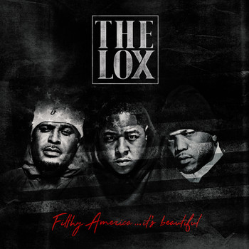The Lox - Filthy America…It's Beautiful