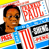 Frankie Paul - Pass The Tu-Sheng-Peng / Tidal Wave