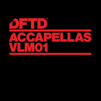 Various Artists - DFTD Accapellas, Vol. 1