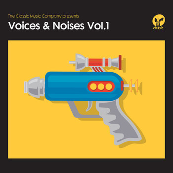 Various Artists - The Classic Music Company Presents Voices & Noises, Vol. 1