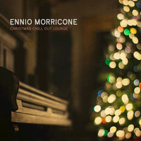 Ennio Morricone - Christmas Chill out Lounge
