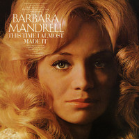 Barbara Mandrell - This Time I Almost Made It (Expanded Edition)
