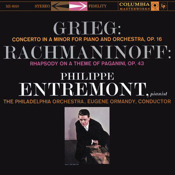 Philippe Entremont - Grieg: Piano Concerto in A Minor, Op. 16 & Rachmaninoff: Rhapsody on a Theme of Paganini for Piano and Orchestra, Op. 43
