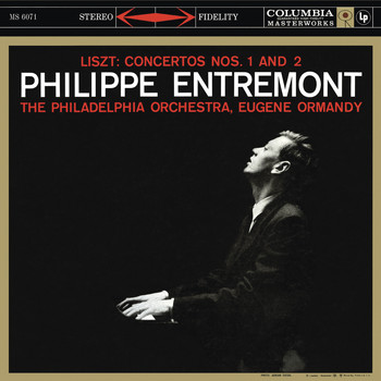 Philippe Entremont - Liszt: Piano Concerto No. 1 in E-Flat Major, S. 124, R. 458 & Piano Concerto No. 2 in A Major, S. 120, R. 456