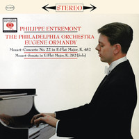 Philippe Entremont - Mozart: Piano Concerto No. 22 in E-Flat Major, K. 482 & Piano Sonata No. 4 in E-Flat Major, K. 282