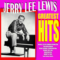 Jerry Lee Lewis - Jerry Lee Lewis - Greatest Hits