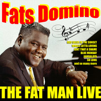 Fats Domino - Fats Domino - The Fat Man